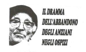 Il Dramma Dell'Abbandono degli Anziani negli Ospizzi