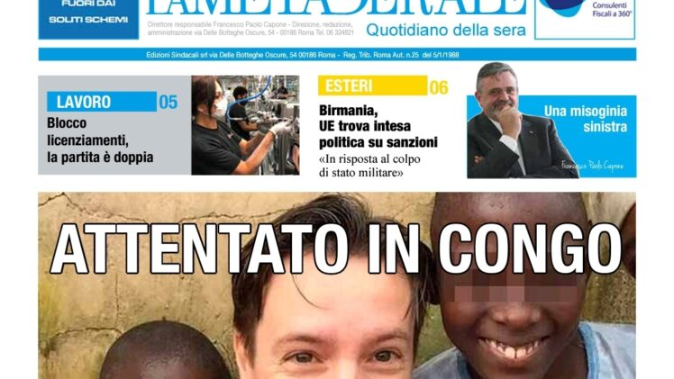 ATTENTATO IN CONGO – Tra il 2012 al 2020 Spariti 77 mila negozi – Ambulanti in Piazza a Roma – UNA MISOGINIA SINISTRA di Capone Ugl