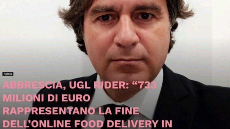 ABBRESCIA UGL RIDER – 733 Milioni rappresentano la fine dell'online Food Delivery in Italia