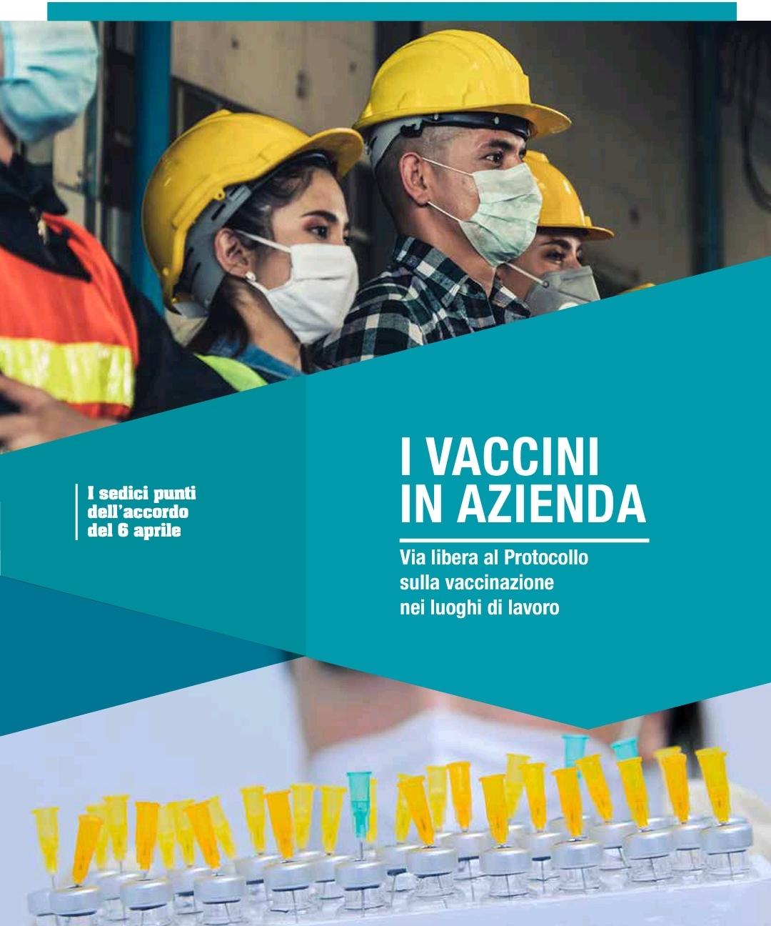 I VACCINI IN AZIENDA – Accordo in 16 punti del Protocollo sulla vaccinazione nei luoghi di lavoro – Il senso dell'iniziativa – Impegno concreto su: Attivazione, Elaborazione e Coinvolgimento – Capone Ugl: La Responsabilità è Sociale