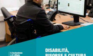 L'Inclusione e il rifiuto delle Discriminazioni – Disabilità e Lavoro – Uguaglianza Reale, Discriminazione Vietata – Capone Ugl, Risorse e Cultura